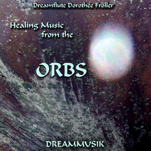 Orbs - Meditation Music By Dreamflute Dorothée Fröller